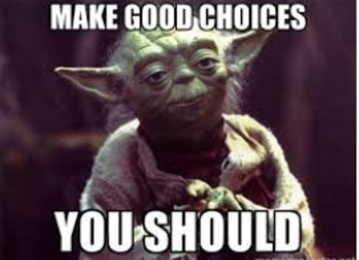 Yoda make good choices